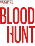 Scaricare Vampire: The Masquerade - Bloodhunt per PC (Videogiochi)